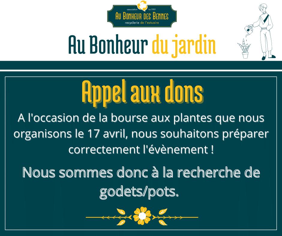 Appel aux dons au bonheur du jardin réemploi bourse aux plantes recyclerie au bonheur des bennes saint-nazaire 44