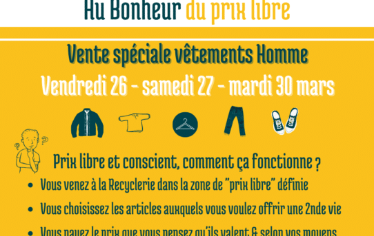 Au Bonheur du prix libre - samedi 26 - vendredi 27 & mardi 30 mars